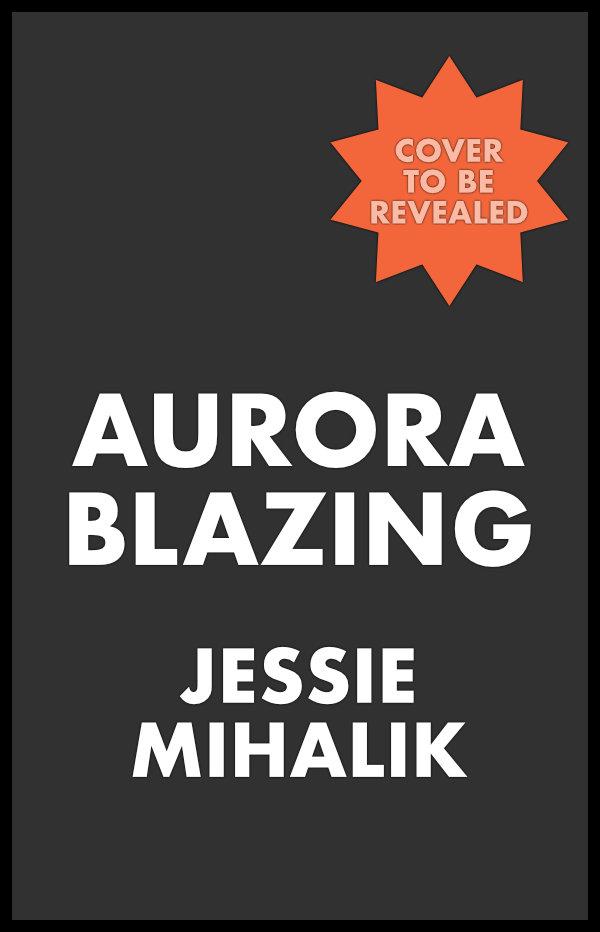 Aurora Blazing Placeholder Cover