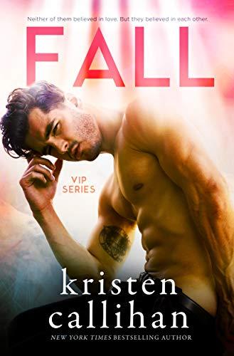 Fall (VIP Book 3) by Kristen Callihan Cover