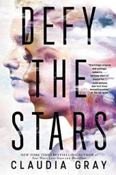 Defy the Stars (Defy the Stars Series Book 1) by Claudia Gray Cover