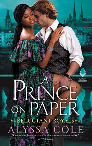 A Prince on Paper: Reluctant Royals by Alyssa Cole Cover
