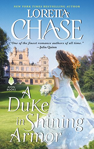 A Duke in Shining Armor: Difficult Dukes by Loretta Chase Cover