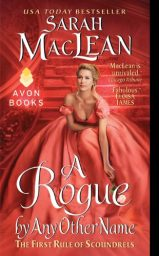 A Rogue by Any Other Name: (Rules of Scoundrels Book 1) by Sarah MacLean Cover