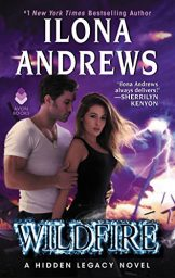 Wildfire: A Hidden Legacy Novel by Ilona Andrews Cover