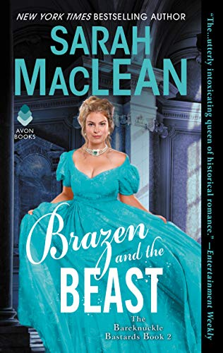 Brazen and the Beast: The Bareknuckle Bastards Book II by Sarah MacLean Cover