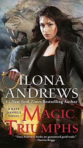 Magic Triumphs (Kate Daniels Book 10) by Ilona Andrews Cover