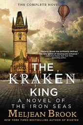 The Kraken King (Iron Seas Book 4) by Meljean Brook Cover