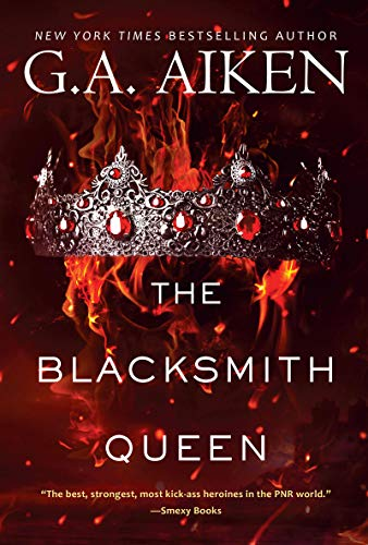 The Blacksmith Queen (The Scarred Earth Saga Book 1) by G.A. Aiken Cover