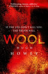 Wool Omnibus Edition: (Silo series Book 1) by Hugh Howey Cover