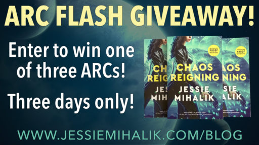 ARC Flash Giveaway. Enter to win one of three ARCs! Three days only!