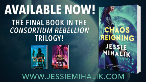 Chaos Reigning Available Now! The final book in the Consortium Rebellion Trilogy!