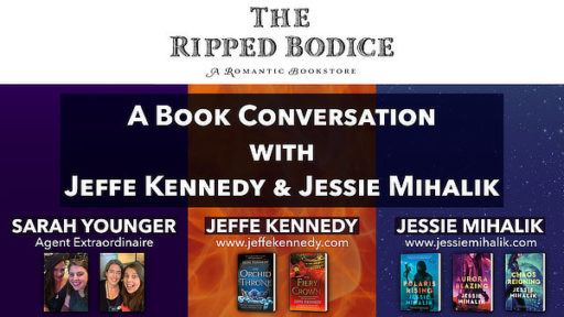 The Ripped Bodice presents A Book Conversation with Jeffe Kennedy & Jessie Mihalik