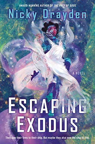 Escaping Exodus: A Novel by Nicky Drayden Cover