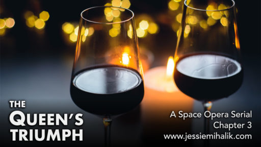 The Queen's Triumph: Chapter 3. Two wine glasses with lights in the background.