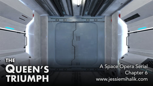 The Queen's Triumph, Chapter 6. A space opera serial. Picture of a futuristic hallway and door hatch.