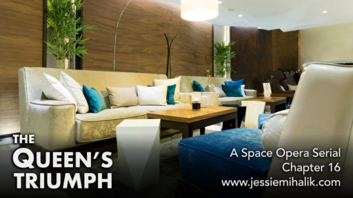 The Queen's Triumph, Chapter 16. A space opera serial. An elegant waiting room with sofas, coffee tables, and a few plants. www.jessiemihalik.com