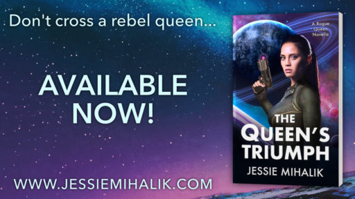 Don't cross a rebel queen… The Queen's Triumph, available now! www.jessiemihalik.com Image is the book cover on a blue and pink illustrated sky filled with stars.