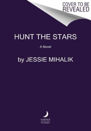 Voyager placeholder cover for HUNT THE STARS. Official cover to come.