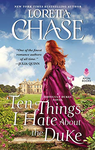 Ten Things I Hate About the Duke: A Difficult Dukes Novel by Loretta Chase Cover